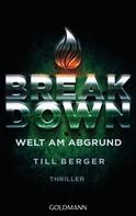 Till Berger: Breakdown - Welt am Abgrund ★★★★