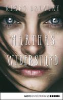 Kerry Drewery: Marthas Widerstand ★★★★