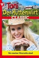Friederike von Buchner: Toni der Hüttenwirt Classic 6 – Heimatroman