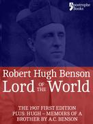 Robert Hugh Benson: Lord Of The World