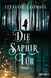 Die Saphirtür - Roman