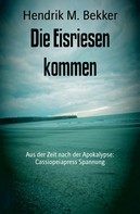 Hendrik M. Bekker: Die Eisriesen kommen ★★★★