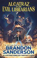 Brandon Sanderson: Alcatraz vs. the Evil Librarians ★★★★★