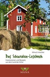 Das Schweden-Lesebuch - Impressionen und Rezepte aus dem Land der Elche