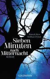 Sieben Minuten nach Mitternacht - Roman - (Textausgabe)