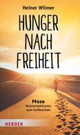 Heiner Wilmer: Hunger nach Freiheit ★★★★★