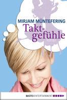 Mirjam Müntefering: Taktgefühle ★★★★