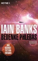 Bedenke Phlebas - Roman