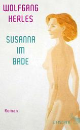 Susanna im Bade - Roman