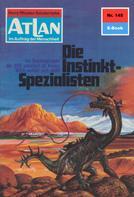 Hans Kneifel: Atlan 145: Die Instinkt-Spezialisten ★★