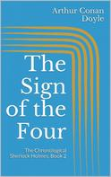 Arthur Conan Doyle: The Sign of the Four