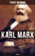 Franz Mehring: Karl Marx: Biografie