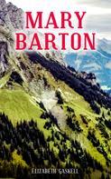 Elizabeth Gaskell: MARY BARTON