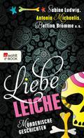Sabine Ludwig: Liebe Leiche ... ★★★