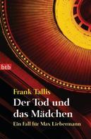Frank Tallis: Der Tod und das Mädchen ★★★★★