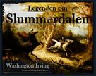 Washington Irving: Legenden om Slummerdalen