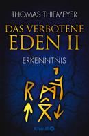 Thomas Thiemeyer: Das verbotene Eden 2 ★★★★