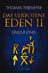 Das verbotene Eden 2 - Erkenntnis