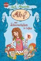 Sarah Mlynowski: Abby und Schneewittchen in Gefahr ★★★★★