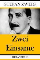 Stefan Zweig: Zwei Einsame