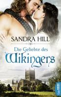 Sandra Hill: Die Geliebte des Wikingers