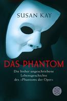 Susan Kay: Das Phantom