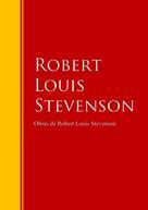 Robert Louis Stevenson: Obras de Robert Louis Stevenson