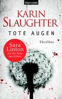 Karin Slaughter: Tote Augen ★★★★