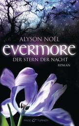 Evermore - Der Stern der Nacht - Roman