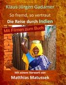 Klaus-Jürgen Gadamer: So fremd, so vertraut