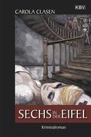 Carola Clasen: Sechs in der Eifel ★★★★