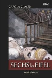 Sechs in der Eifel - Kriminalroman
