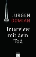 Jürgen Domian: Interview mit dem Tod ★★★★
