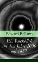 Edward Bellamy: Ein Rückblick aus dem Jahre 2000 auf 1887