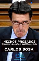 Carlos Sosa: Hechos probados