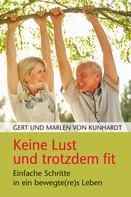 Gert von Kunhardt: Keine Lust und trotzdem fit ★★★