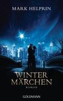 Mark Helprin: Wintermärchen ★★★