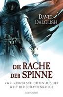 David Dalglish: Die Rache der Spinne ★★★★