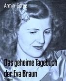 Armin Spree: Das geheime Tagebuch der Eva Braun ★★★