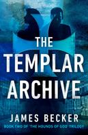 James Becker: The Templar Archive