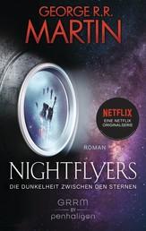 Nightflyers - Die Dunkelheit zwischen den Sternen - Roman