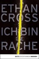 Ethan Cross: Ich bin die Rache ★★★★