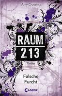 Amy Crossing: Raum 213 - Falsche Furcht ★★★★