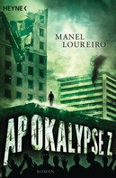 Manel Loureiro: Apokalypse Z ★★★★
