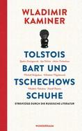 Wladimir Kaminer: Tolstois Bart und Tschechows Schuhe ★★★★★