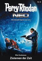 Wim Vandemaan: Perry Rhodan Neo 22: Zisternen der Zeit ★★★★