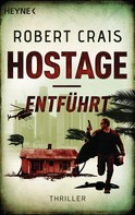 Robert Crais: Hostage - Entführt ★★★★