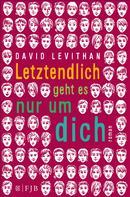 David Levithan: Letztendlich geht es nur um dich ★★★★★