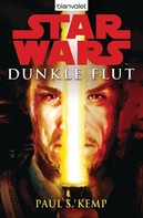 Paul S. Kemp: Star Wars™ Dunkle Flut ★★★★★