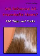 Alina Steffen: Wie bekomme ich traumhafte Haare? ★★